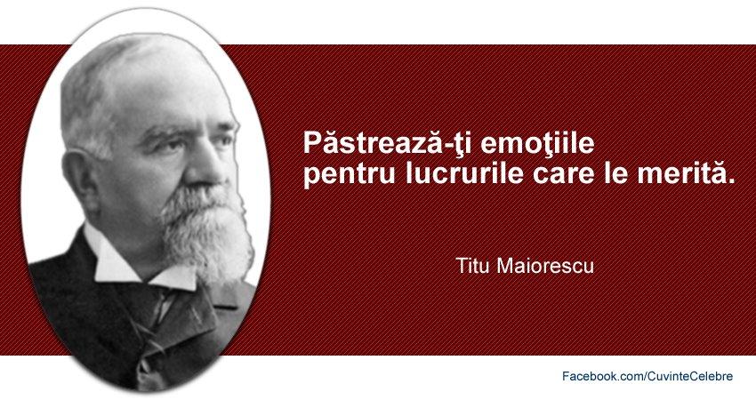 Citat Titu Maiorescu despre emotii