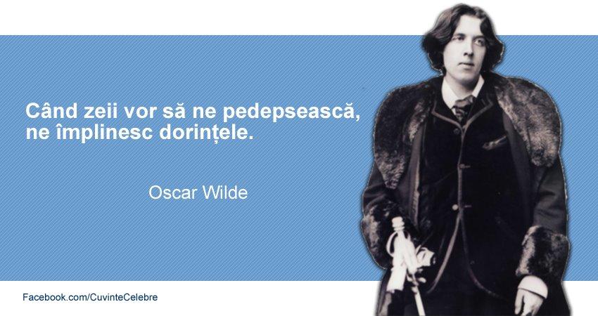 Citat Oscar Wilde despre dorinte