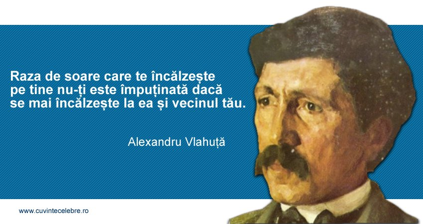 Citat Alexandru Vlahuta