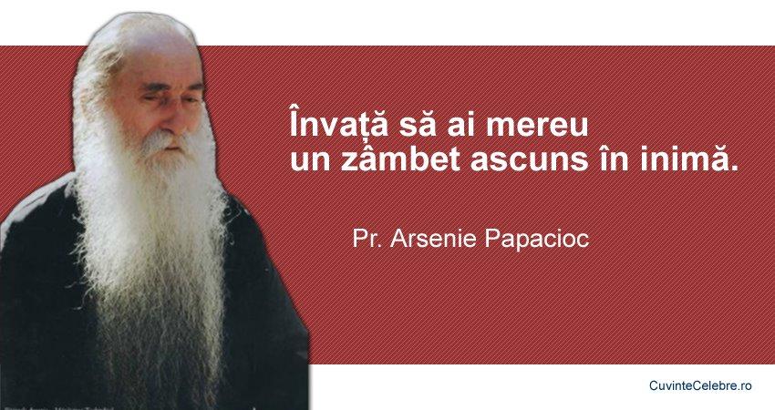 citate despre fericire si zambet Râzi din inimă, cu inima, citat de părintele Arsenie Papacioc citate despre fericire si zambet