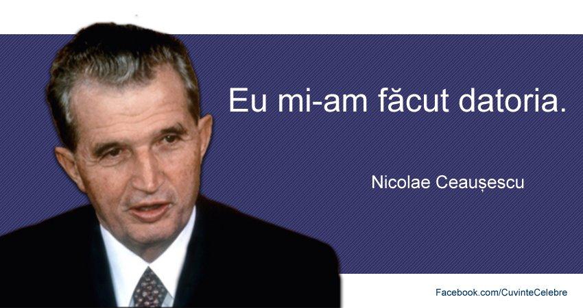 Citat Nicolae Ceausescu