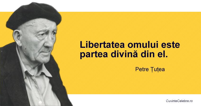 Citat Petre Țuțea