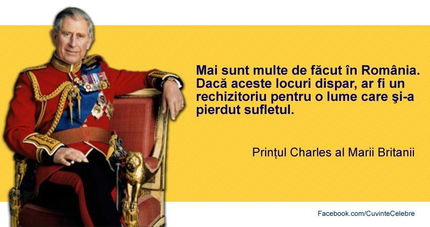 citate despre romania Ce e de făcut în România, citat de Prințul Charles al Marii Britanii citate despre romania