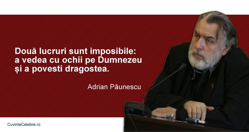 Citate Adrian Păunescu