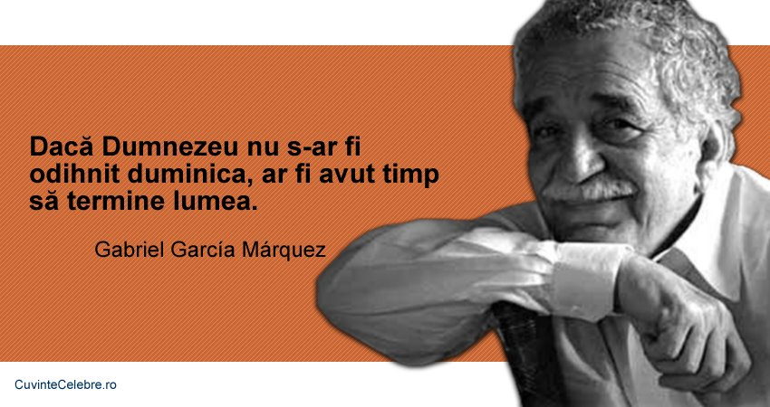 Citate Gabriel Garcia Marquez