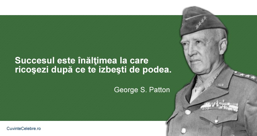 Citate George S. Patton