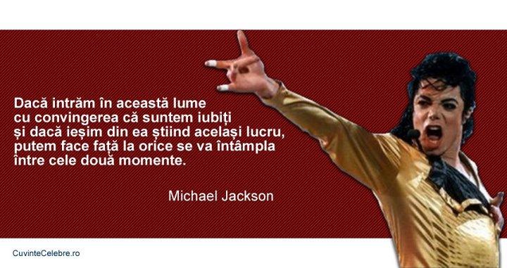 citate despre momente Dragostea ne apără de orice rău, citat de Michael Jackson citate despre momente