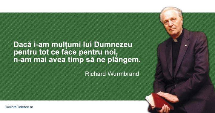 citate despre dragostea lui dumnezeu Mulțumește i lui Dumnezeu mai mult, citat de Richard Wurmbrand citate despre dragostea lui dumnezeu