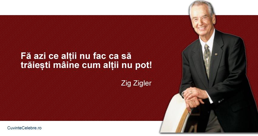 citate celebre despre asigurari Pregătește ți o viață bună, citat de Zig Ziglar citate celebre despre asigurari