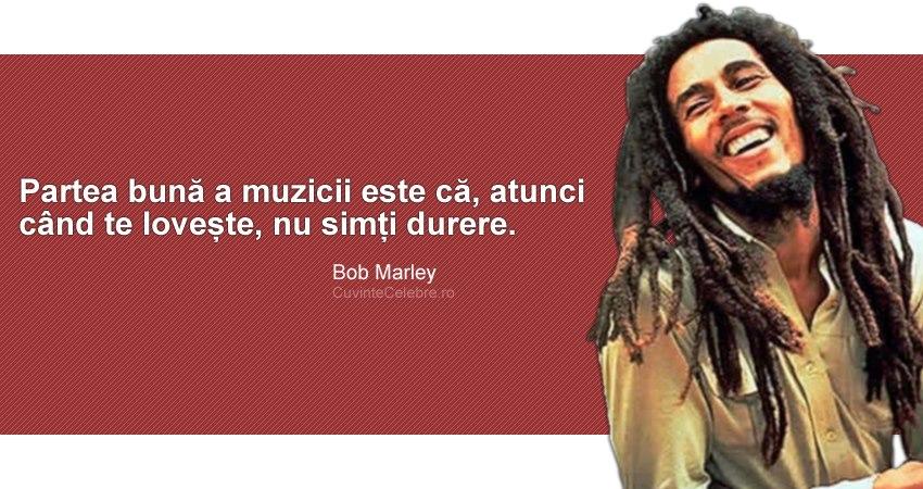 citate muzica Muzica lovește fără durere, citat de Bob Marley citate muzica