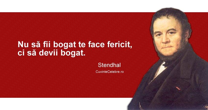 citate despre bani si fericire Banii sunt un mijloc, nu un scop în sine, citat de Stendhal citate despre bani si fericire