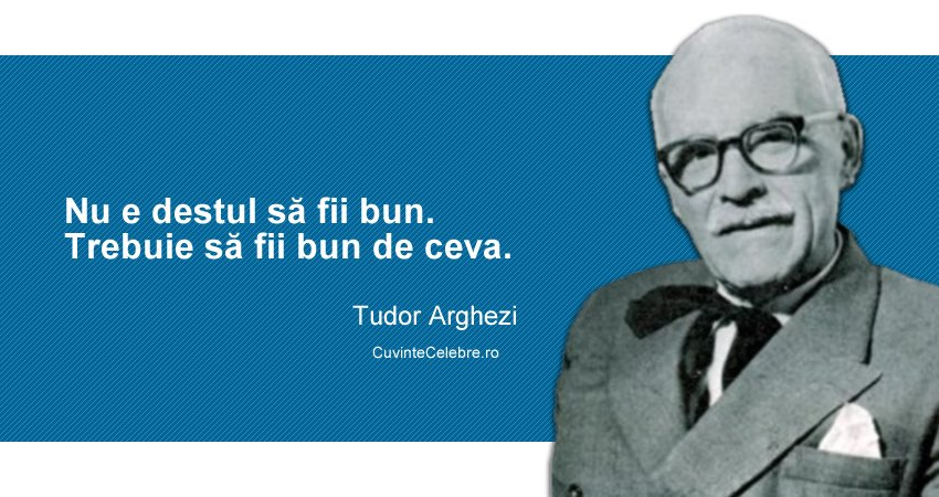 Citat Tudor Arghezi