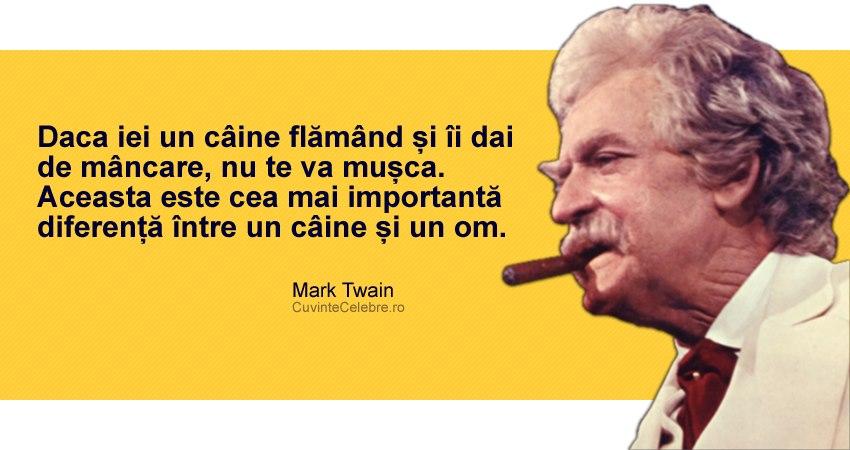 citate celebre despre mancare Nu aștepta recunoștință de la oameni, citat de Mark Twain citate celebre despre mancare