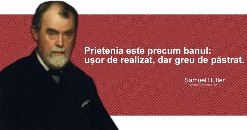citate celebre despre prietenie Prietenia este precum banul, citat de Samuel Butler citate celebre despre prietenie