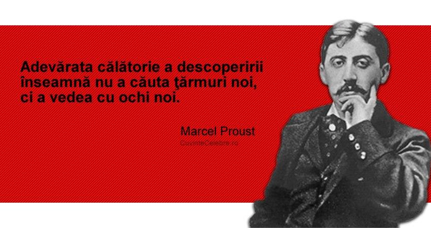 citate celebre despre calatorii Schimbare de perspectivă, citat de Marcel Proust citate celebre despre calatorii