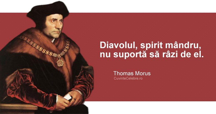 citate despre spirit Diavolul, spirit mândru, citat de Thomas Morus citate despre spirit