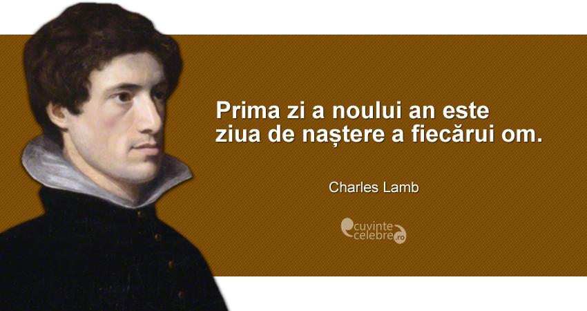 citate celebre despre ziua de nastere Regenerare, citat de Charles Lamb citate celebre despre ziua de nastere