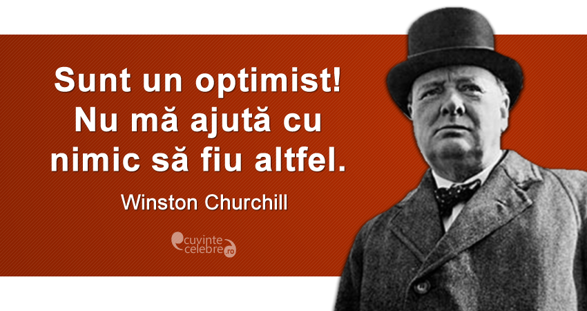 Citaten Churchill : Citate celebre despre optimism