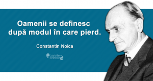 """""""Oamenii se definesc după modul în care pierd."""" Constantin Noica"""