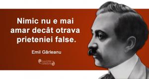 """""""Nimic nu e mai amar decât otrava prieteniei false."""" Emil Gârleanu"""