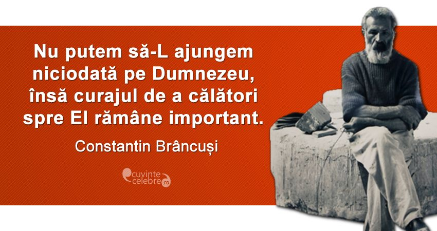 Citat Constantin Brancusi