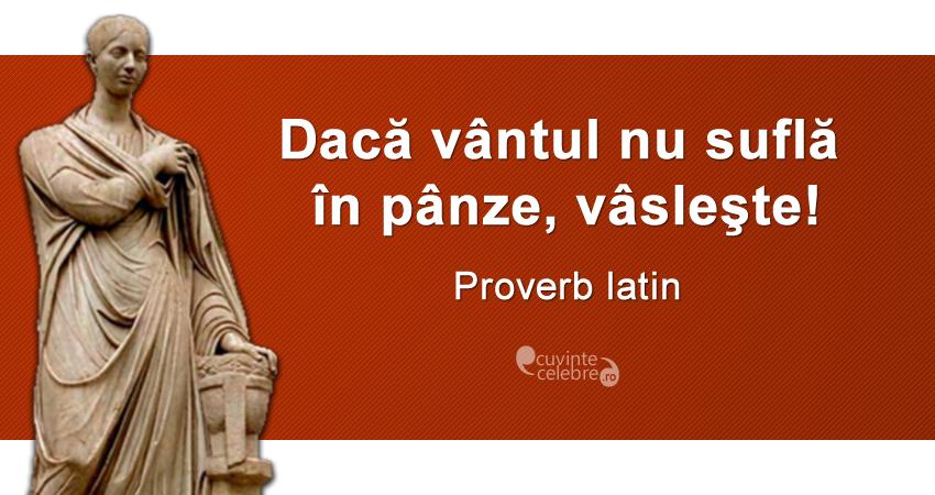 citate in latina Înainte cu orice preț, proverb latin citate in latina