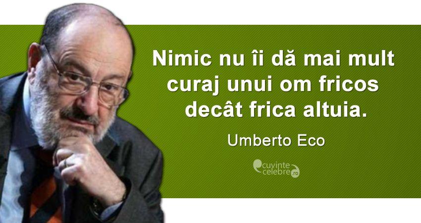 Curajul celui laș, citat de Umberto Eco